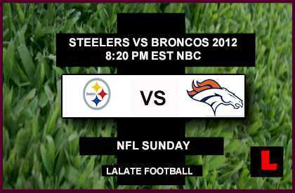 live score Steelers vs Broncos 2012: Peyton Manning Faces Ben Roethlisberger in Primetime Opener