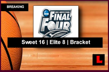 Sweet 16 Bracket 2014 Printable Reveals Elite 8 NCAA Basketball Schedule college basketball live score results