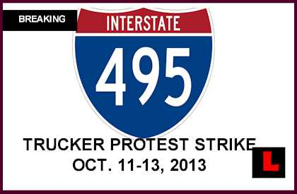 Truckers Protest Strike Targets I-495 Washington DC October 11, 2013l