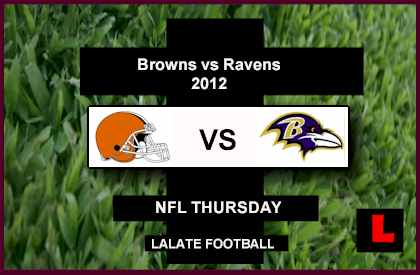 score What channel is the Browns vs Raven 2012 Game on Tonight Thursday